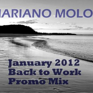 Mariano Moloc - January 2012 'Back to Work' Promo Mix