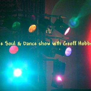 Geoff Hobbs - Soul & Dance show aired  24 - 10 - 15