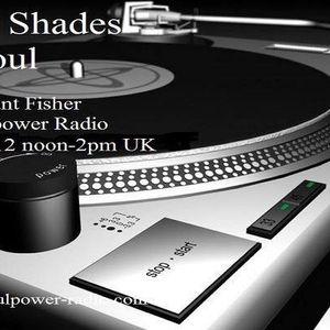 50 Shades of Soul with Paul Fossett 300717 on www.soulpower-radio.com