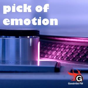 Peak of emotion - goodvibefm - february 11