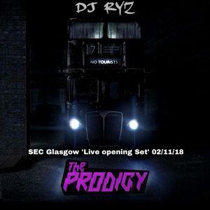 Dj Ryz 'SEC Glasgow, The Prodigy opening set'