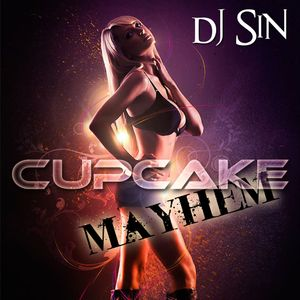 DJ Sin - Cupcake Mayhem