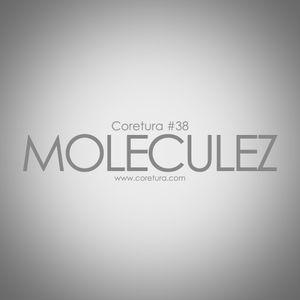 Coretura #38 - Moleculez