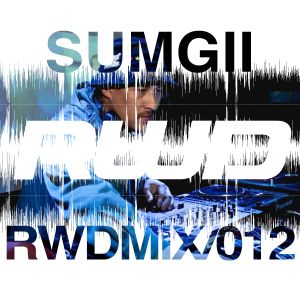RWDmix 012 // Sumgii