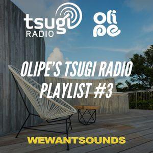 Olipe's Tsugi Radio Playlist #3