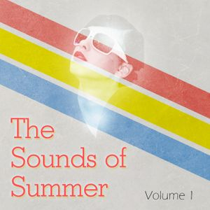 Sounds of Summer -- Festival Hangover Volume. 1