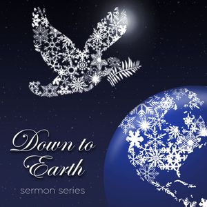 12.18.16 - Down to Earth: The Global Gift