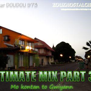 ULTIMATE MIX PART 3.1 - Mo kontan to Gwiyann