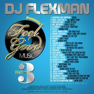 FEEL GOOD MUSIC PT. 3