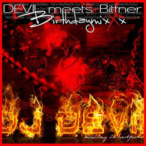 Dj Devil - Devil meets Bittner BirthdaymixXx