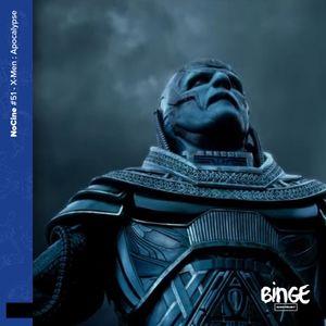 X-Men : Apocalypse, un numéro d'érudits
