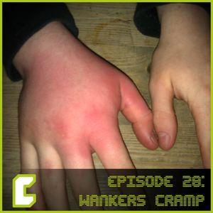 EP28 Wankers Cramp