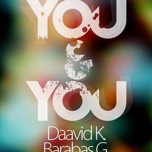 Barabas G.& Daavid K. - You&You.Live Pt.1@KLUB 2012.08.04
