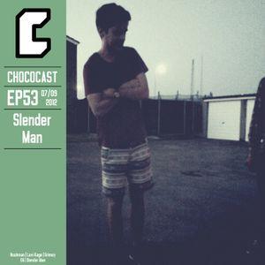 EP53 Slender Man