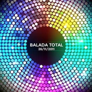 Balada Total | Bloco 6 - 26-11-2011