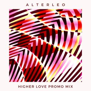 Higher Love 044   Alterleo Promo Mix