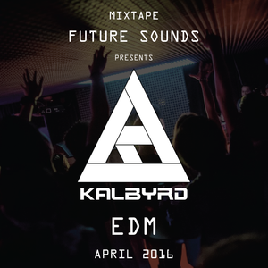 "Kalbyrd ""EDM"" (April 2016)"