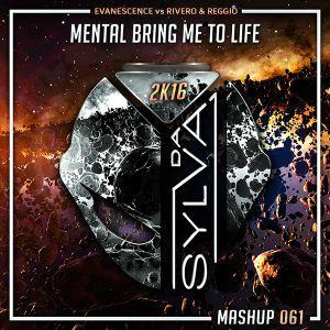 Evanescence Vs Rivero x Reggio - Mental Bring Me To Life (Da Sylva Mashup)