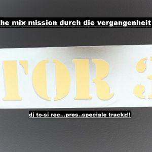 dj to-si zeitreise durch die vergangenheit vol.1 (2012-09-06)