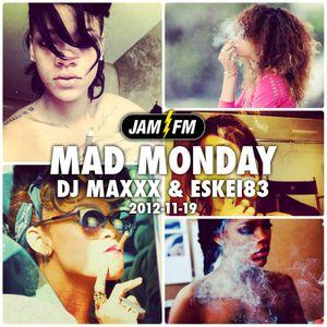 Madmonday-19-11-12-jamfm-djmaxxx-eskei83