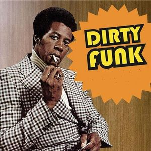 Dirty Funk (mixed by Dirty Pitch 2007)