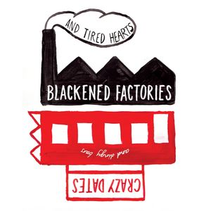 Blackened Factories (part one)