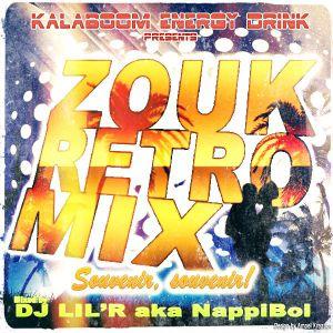 Dj Lil'R aka NappiBoi - Zouk Retro Mix