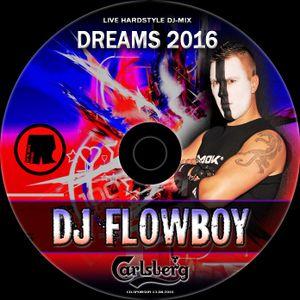 DJ FlowBoy - Dreams 2016