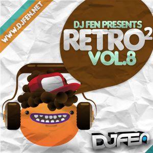 DJ FEN - Retro al cuadrado Vol.8