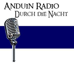 Anduin Radio - Durch die Nacht (14.11.2015)