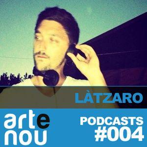 ARTeNOU-podcast vol.IV presents LÀTZARO mixtape
