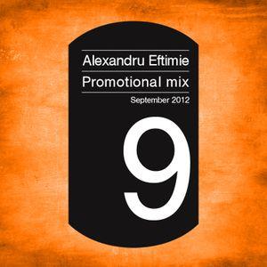 Dj Alexandru Eftimie - Promotional mix September 2012
