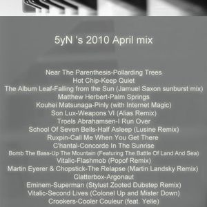 5yN 's 2010 April mix