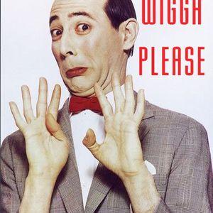 Wigga Please - Slim Goes Gangster