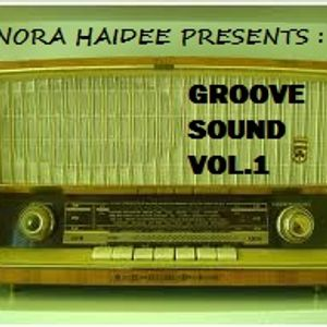 Groove Sound Vol.1 by Nora Haidee