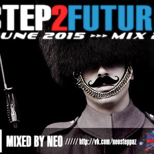 Step2Future_2Step Mix 2_June 2015@Mixed by NEO