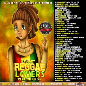 DJJUNKY – REGGAE LOVERS VOL.3 MIXTAPE JULY2015 - IG @IAMDJJUNKY