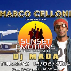 SUNSET EMOTIONS 75.4 (18/02/2014) - Special Guest Dj MADA