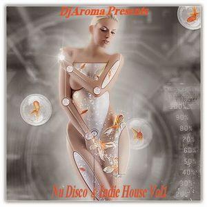 DjAroma Presents Nu Disco Indie House Vol1