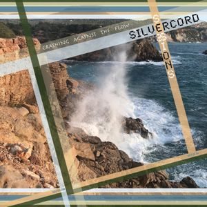 Silvercord 021 - Crashing against the flow