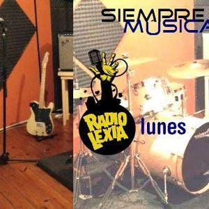 SIEMPRE MÚSICA 15-05-17 en RADIO LEXIA