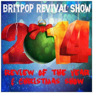 Britpop Revival Show #94 Christmas 2014