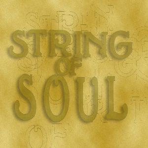 String of Soul July 12