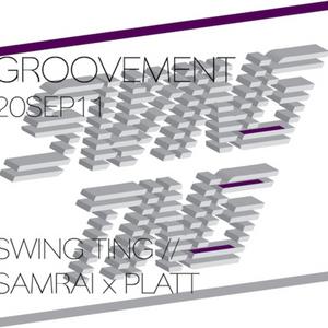 SWING TING // SAMRAI x PLATT / 20SEP11