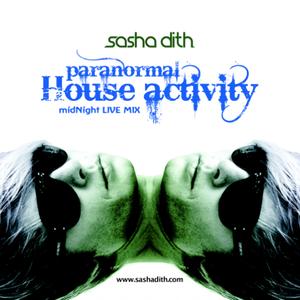 SASHA DITH - Paranormal House Activity - midNight LIVE MIX - Dec 2010
