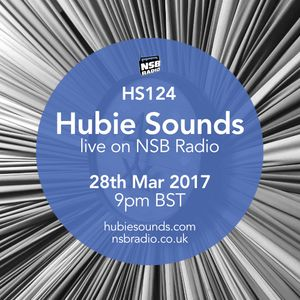 Hubie Sounds 124 - 28th Mar 2017