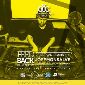 Jose Monsalve @The Feedback Radio Show (Special Set Toxic D A N C E)