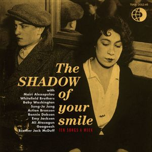TSAW/2012.45 • The Shadow Of Your Smile