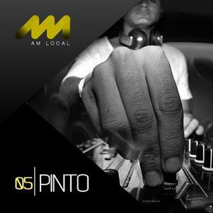 AM LOCAL 05/ Pinto