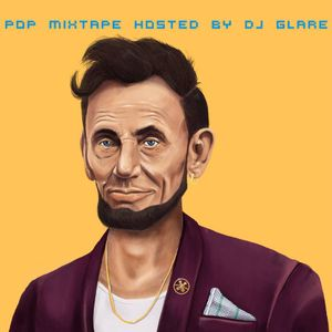 POP MIXTAPE HOSTED BY DJ GLARE (with mashups & remixes